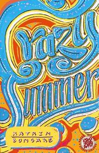 Crazy Summer von Katrin Bongard