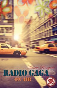 Radio Gaga on Air von Katrin Bongard