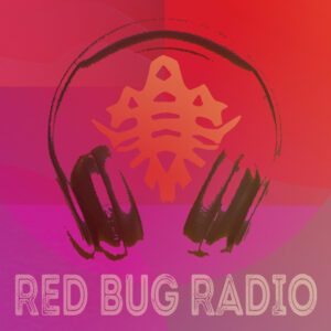 Red Bug Radio - Premiere