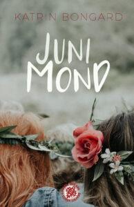 Junimond von Katrin Bongard